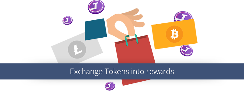 Exchange Tokens into rewards.